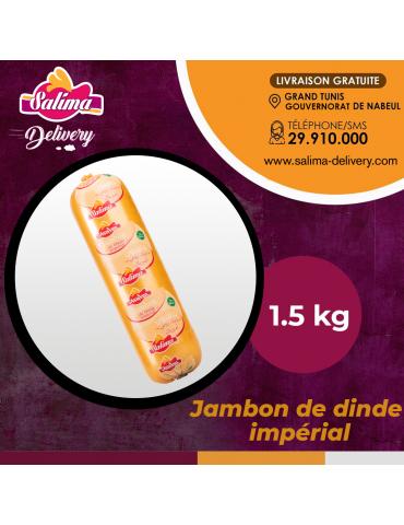 Jambon de Dinde Impérial 1.5Kg